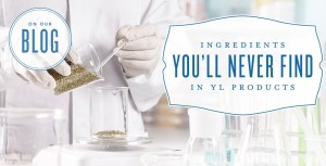 YL blog Ingredients you'll never find