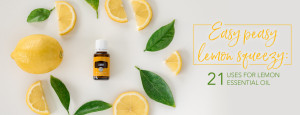 DO NOT USE YL blog-Easy-peasy-lemon-squeezy-21-uses-for-Lemon-essential-oil_Header_US